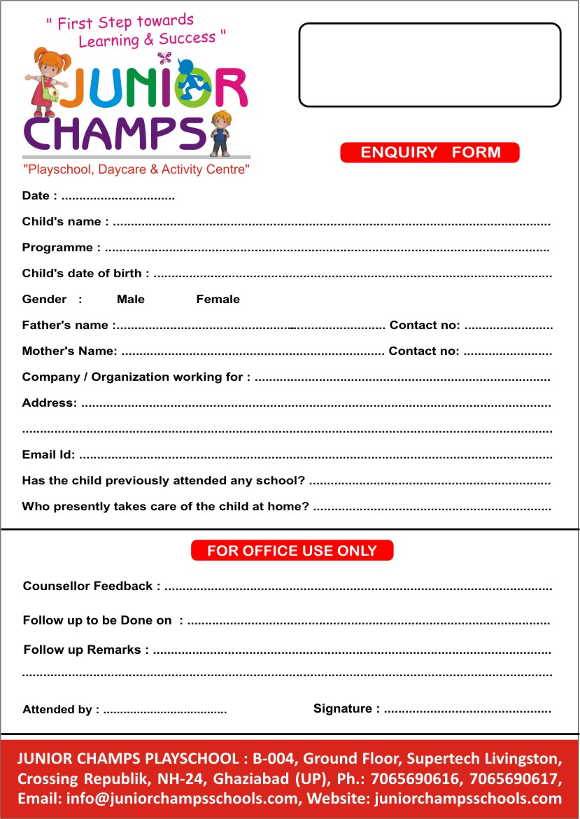 Good Junior Champs Play School Indiau0027s Premium Preschool Daycare Chain ENQUIRY  FORM Page Infophp?P IDu003d40. Admission Form School Admission Form School On Admission Forms For Schools